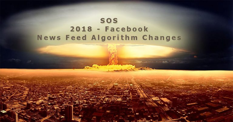 Facebook 2018 - News Feed Algorithm Changes